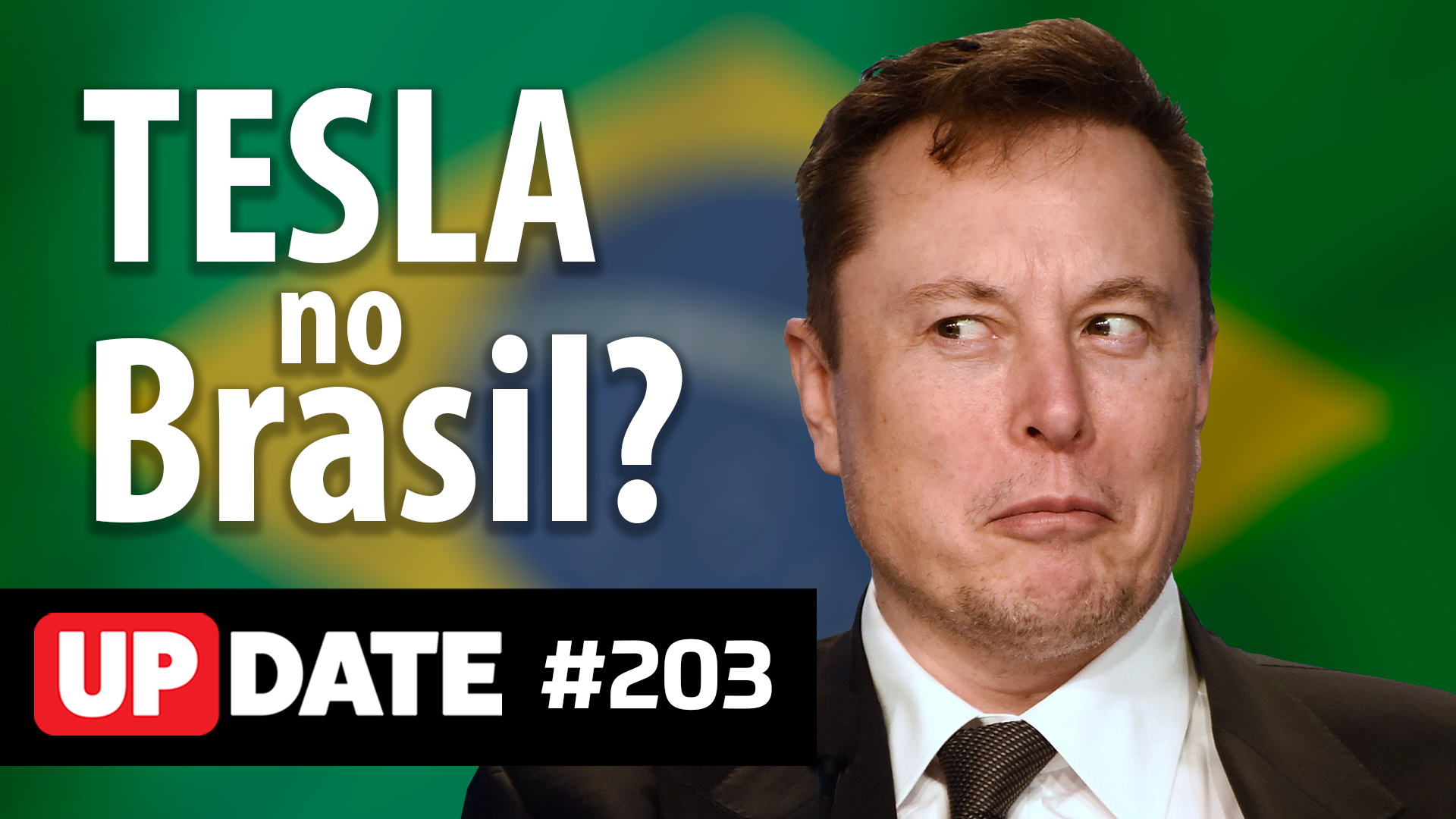 Update 203 – Fábrica da Tesla no Brasil